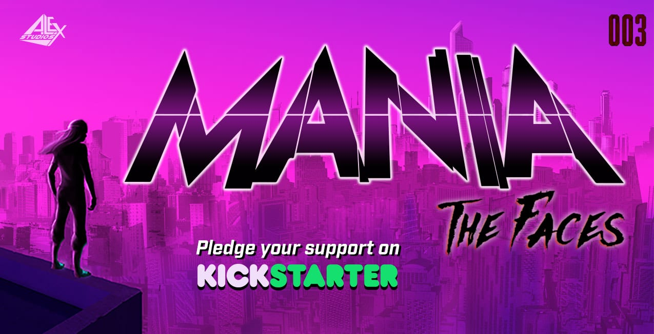 Kickstarter Highlight: MANIA from A.L.Ex Studios